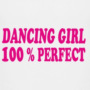 Dancing girl 100 % perfect Shirts - Teenage Premium T-Shirt