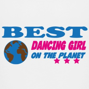 Best dancing girl on the planet Shirts - Teenage Premium T-Shirt