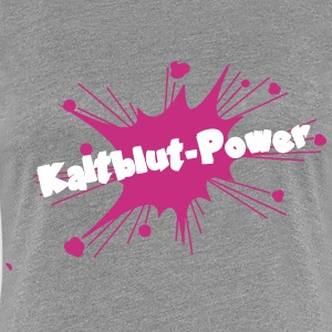 Kaltblut Power T-Shirts - Frauen Premium T-Shirt