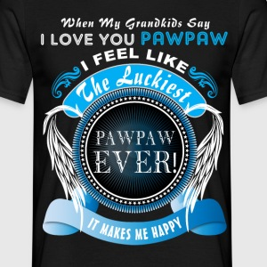 Grandkids Say I Love You Luckiest Pawpaw Ever Tsh T-Shirts - Men's T-Shirt