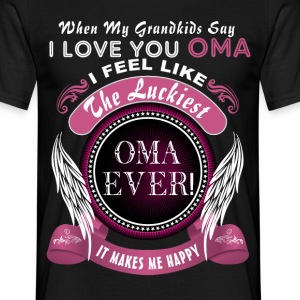 Grandkids I Love You Luckiest Oma Ever Tshirt T-Shirts - Men's T-Shirt