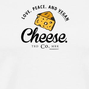 Love. Peace. And Vegan Cheese. - Männer Premium T-Shirt