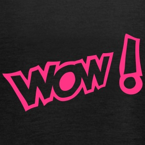 Wow exclamation expression Tops - Women's Tank Top by Bella
