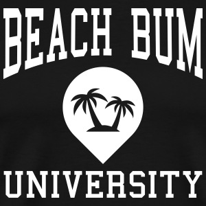 Beach Bum University T-Shirts - Männer Premium T-Shirt