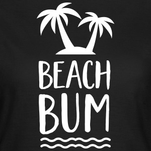 Beach Bum | Cool Summer Design T-Shirts - Frauen T-Shirt