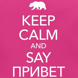 KEEP CALM AND SAY ПРИВЕТ Baby Lätzchen - Baby Bio-Lätzchen