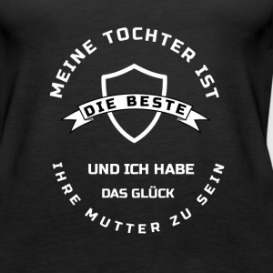 beste TOCHTER(Mutter) Tops - Frauen Premium Tank Top