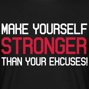 make yourself stronger motivation - Männer T-Shirt