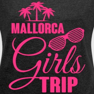 Mallorca Girls Trip T-Shirts - Women's T-shirt with rolled up sleeves