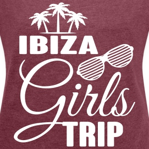Ibiza Girls Trip T-Shirts - Women's T-shirt with rolled up sleeves