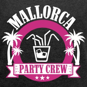 Mallorca Party Crew T-Shirts - Women's T-shirt with rolled up sleeves