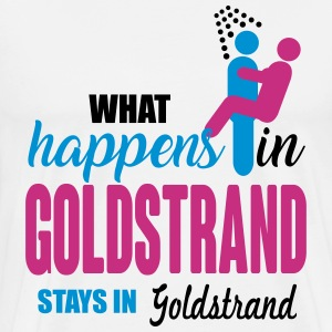 Goldstrand what happens there T-Shirts - Männer Premium T-Shirt