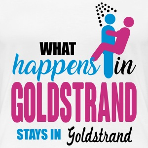 Goldstrand what happens there T-shirts - Dame premium T-shirt