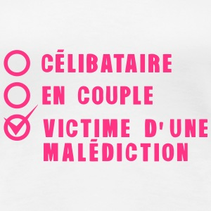 celibataire couple malediction amour Tee shirts - T-shirt Premium Femme