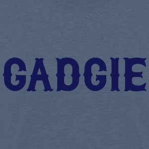 Gadgie, Newcastle Dialect T-Shirts - Men's Premium T-Shirt