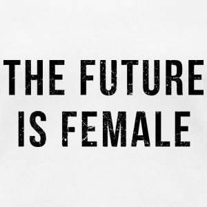 Vintage Look: The Future Is Female T-Shirts - Women's Premium T-Shirt