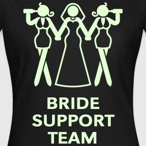 Bride Support Team (Hen Night, Bachelorette Party) T-Shirts - Women's T-Shirt