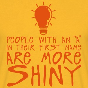 people with a more shiny quote bulb T-Shirts - Men's T-Shirt