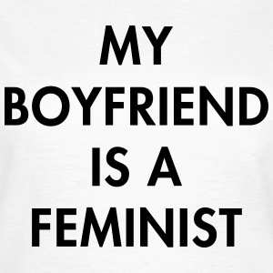 Mu boyfriend is a feminist T-shirts - Vrouwen T-shirt