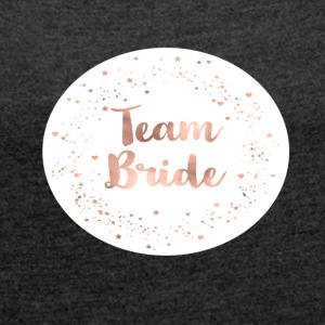 team_bride_k_1 T-Shirts - Women's T-shirt with rolled up sleeves