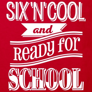 Six, cool and ready for school 1C - Kinder Bio-T-Shirt