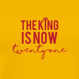 21. Geburtstag: The King is now twenty one - Männer Premium T-Shirt