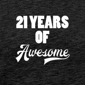 21. Geburtstag: 21 Years of Awesome - Männer Premium T-Shirt