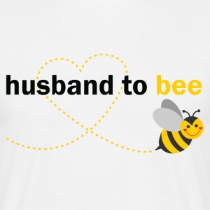 Husband To Bee T-Shirts - Men's T-Shirt