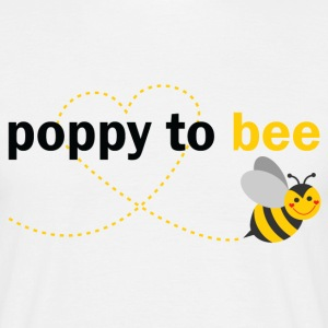 Poppy To Bee T-Shirts - Men's T-Shirt