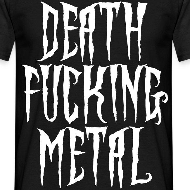death fucking metal