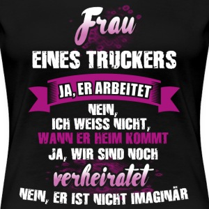 Trucker T-Shirts - Frauen Premium T-Shirt