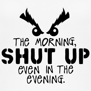 morning shut up evening quote Tops - Camiseta de tirantes orgánica mujer