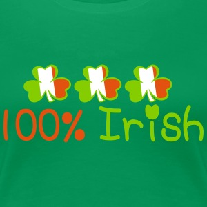 ♥ټ☘I'm 100% Irish-Irish Power Classic Tee☘ - Women's Premium T-Shirt