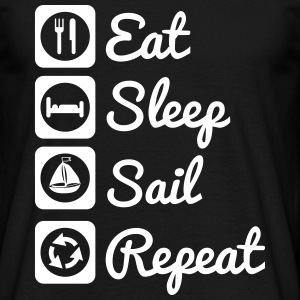 Eat,sleep,sail,repeat, Segeln t-shirt - Männer T-Shirt