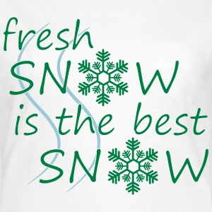 Fresh snow T-Shirts - Frauen T-Shirt