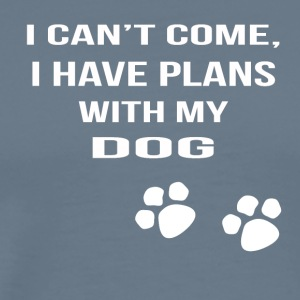 i cant i have plans with my dog - Männer Premium T-Shirt