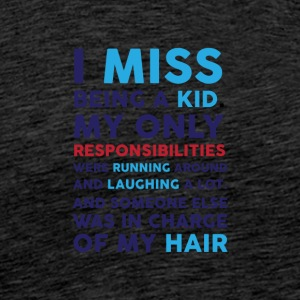 I miss being a kid 01 - Men's Premium T-Shirt