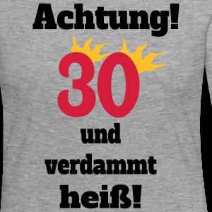 """Geburtstag T-Shirts mit """"30 und verdammt heiß"""""""