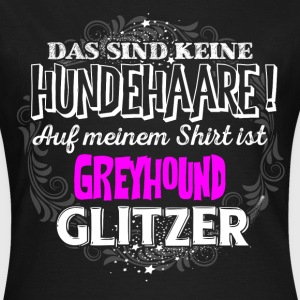 Greyhound - Glitzer - Frauen T-Shirt