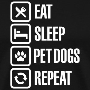 Eat Sleep Pet dogs Repeat Tee shirts - T-shirt Premium Homme