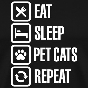 Eat Sleep Pet cats Repeat Tee shirts - T-shirt Premium Homme