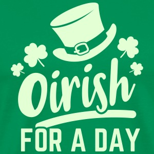Oirish for a day - Männer Premium T-Shirt
