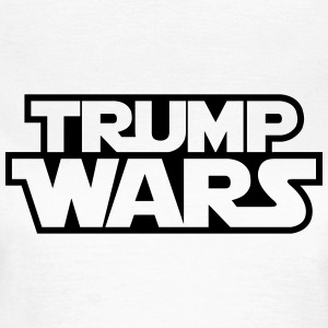 TRUMP WARS T-Shirts - Frauen T-Shirt