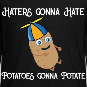 Haters gonna Hate Potatoes gonna potate Manches longues - T-shirt manches longues Premium Ado