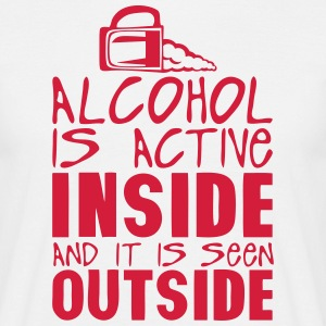 alcohol active inside seen outside  T-Shirts - Men's T-Shirt