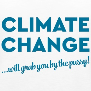 Climate change will grab you by the pussy! Tops - Frauen Premium Tank Top