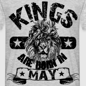 Kings Are Born In May T-Shirts - Männer T-Shirt