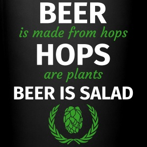 Beer comes from hops Hops are plants Beer is salad Tassen & Zubehör - Tasse einfarbig