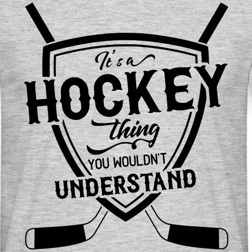 It's A Hockey Thing