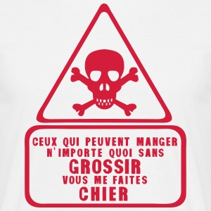 mange importe grossir chier citation Tee shirts - T-shirt Homme